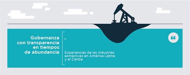 Cinco razones para mejorar la gobernanza del sector extractivo en América Latina