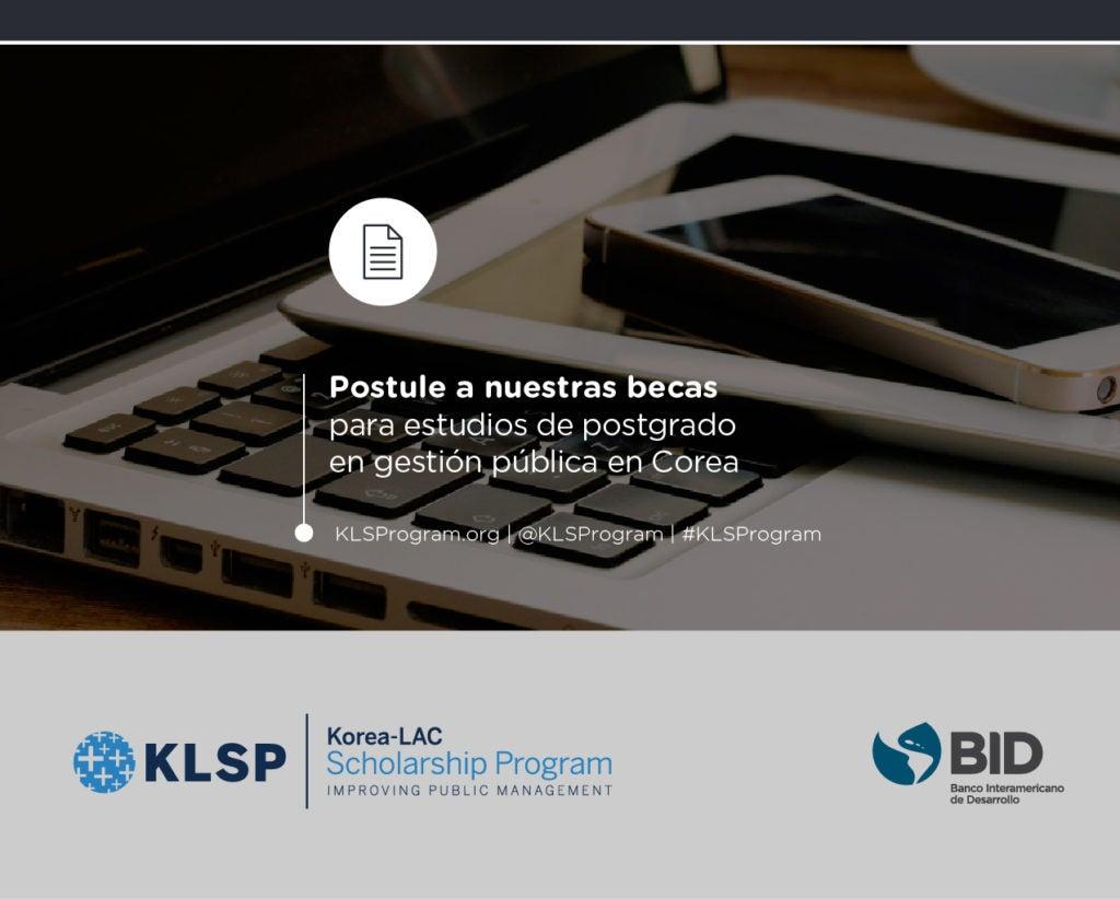OPORTUNIDAD PARA FUNCIONARIOS PÚBLICOS: Postule a nuestras becas para estudios de postgrado en Gestión Pública en Corea