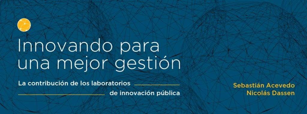 Innovar en el estado: el rol de los laboratorios