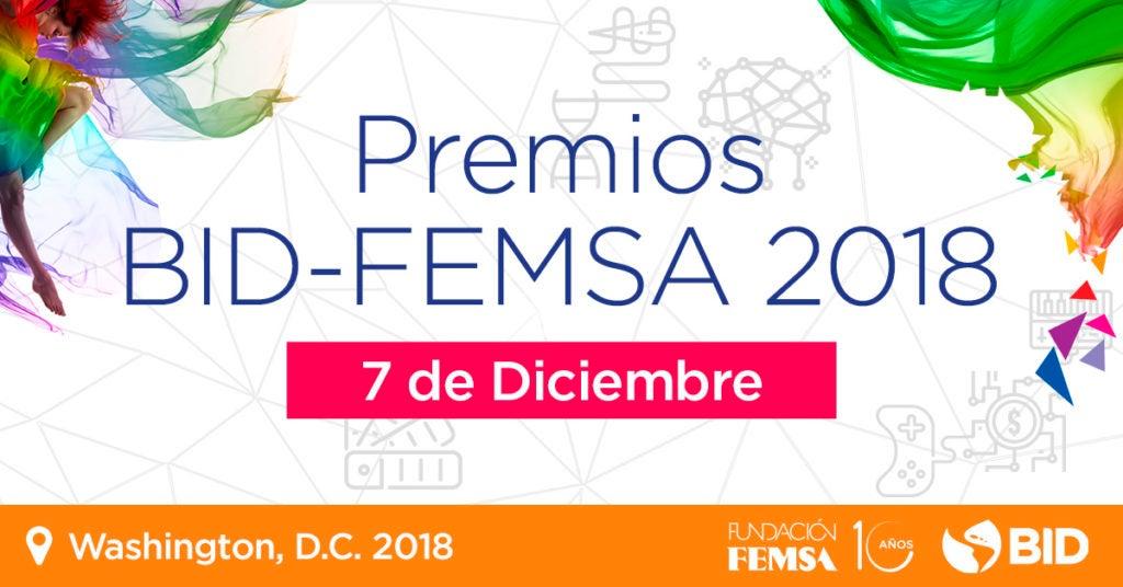 Las soluciones más innovadoras están aquí: finalistas del premio BID-FEMSA 2018