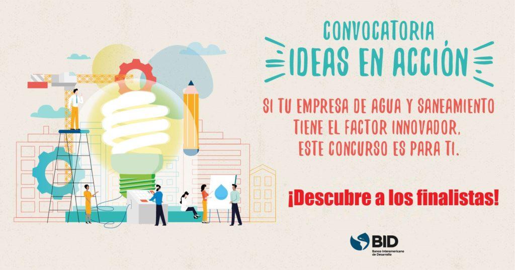 Ideas en acción 2019: las empresas más innovadoras en agua y saneamiento de América Latina y el Caribe