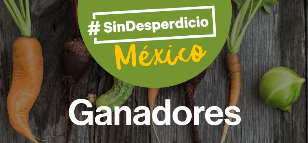 Más frutas, menos desperdicio: innovaciones ganadoras de #SinDesperdicioMéxico