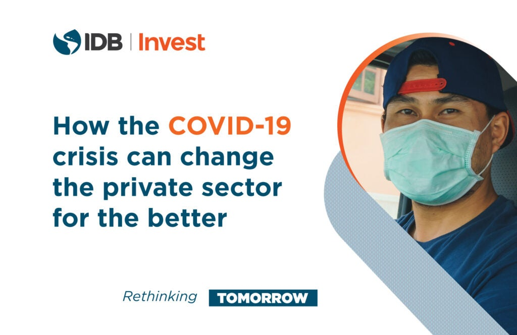 How the COVID-19 Crisis Can Change the Private Sector for the Better