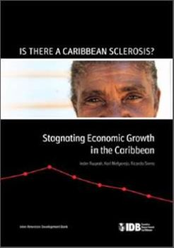 Is There a Caribbean Sclerosis? Stagnating Economic Growth in the Caribbean