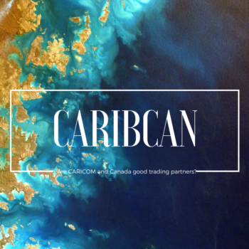 Are CARICOM and Canada Good Trading Partners?