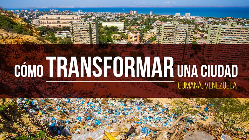 Cómo transformar una ciudad: Cumaná, Venezuela