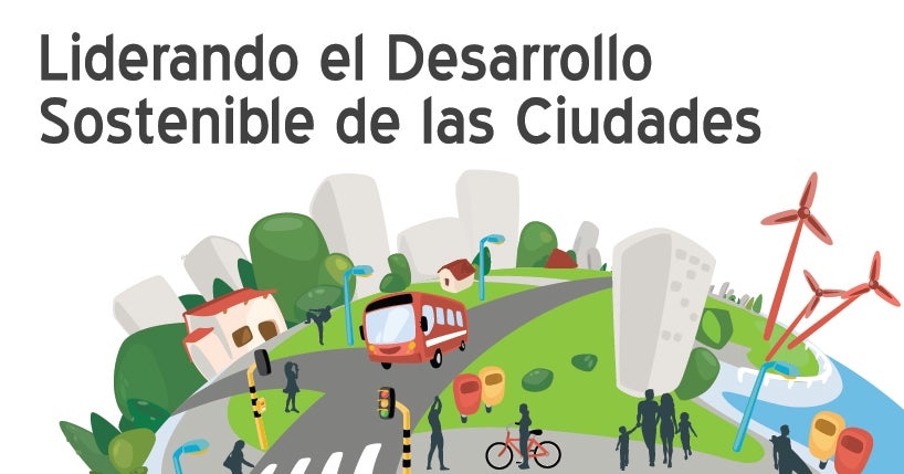 Día Mundial de las Ciudades: Una oportunidad para compartir conocimiento sobre nuestras urbes