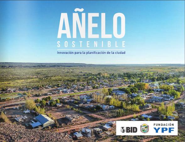 Añelo, ¿una oportunidad para romper el paradigma de los boom towns latinoamericanos?