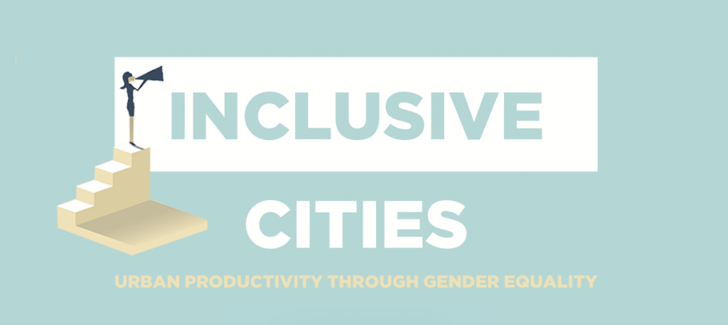 Inclusive cities: 4 examples of urban productivity through gender equality