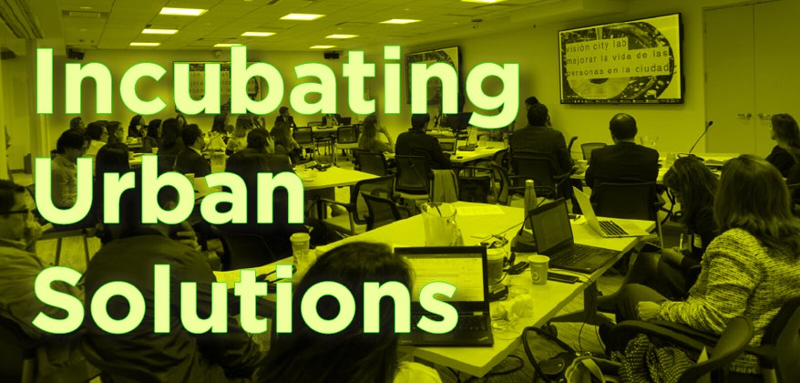 Incubating urban solutions: 4 lessons learned from city labs