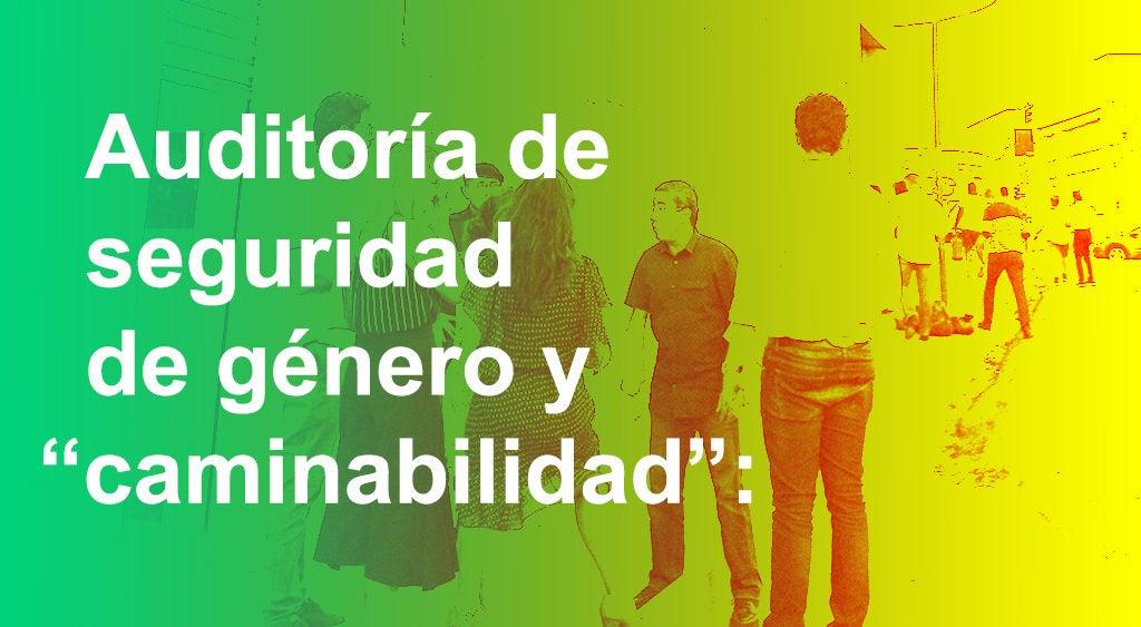 """Auditoría de seguridad de género y """"caminabilidad"""": el nuevo programa de João Pessoa con una mirada de inclusión"""