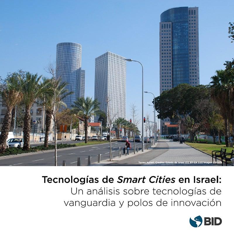 Tecnologías de vanguardia para ciudades inteligentes en Israel
