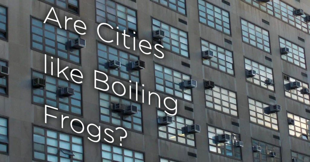 Are Cities like Boiling Frogs?