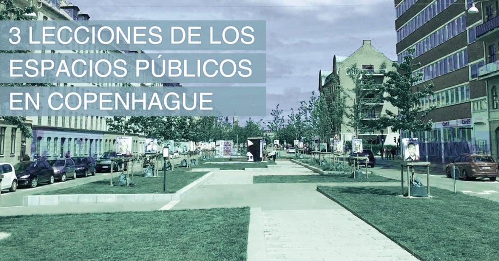 3 lecciones de los espacios públicos en Copenhague