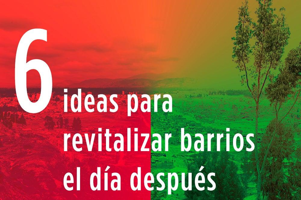 Espacio público: 6 ideas para revitalizar los barrios el día después del COVID-19
