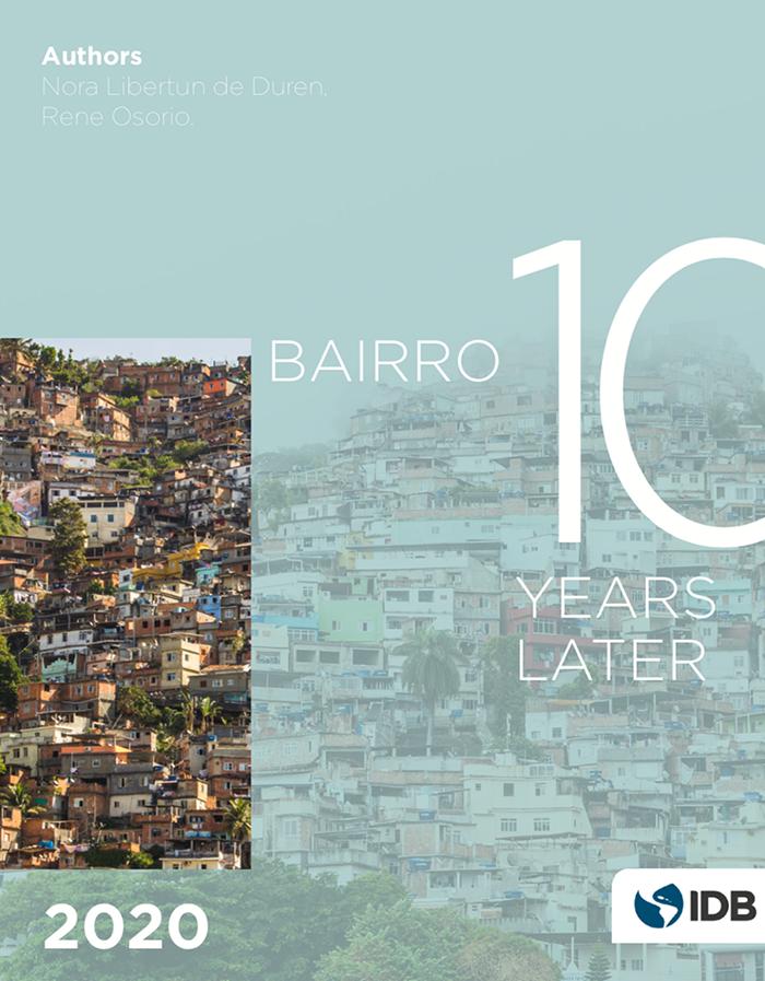 Bairro 10 years later