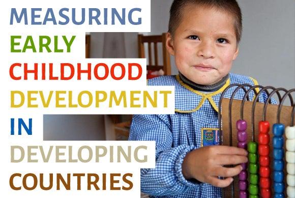 3 Key Indicators to Measure Early Childhood Development