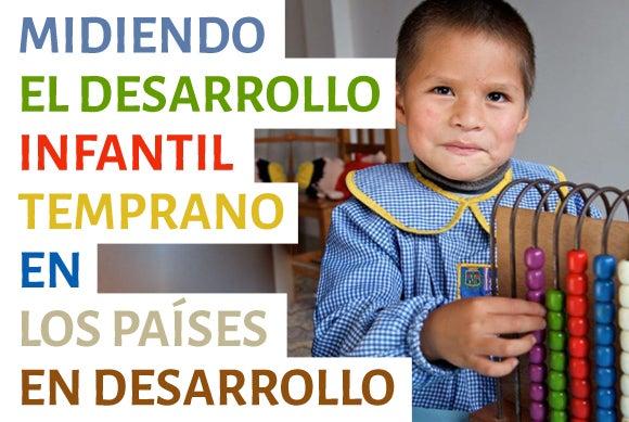 3 indicadores estratégicos para medir el desarrollo infantil temprano