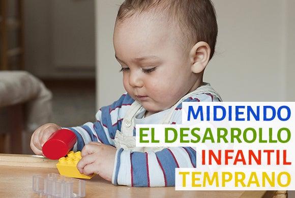 6 preguntas que debes hacerte antes de medir el desarrollo infantil
