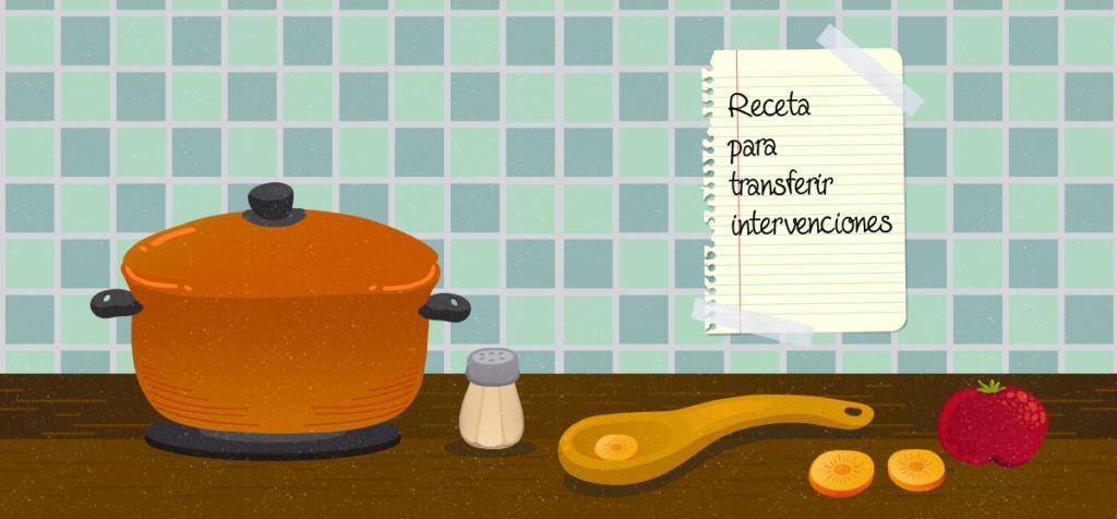 Seis ingredientes para transferir intervenciones exitosas