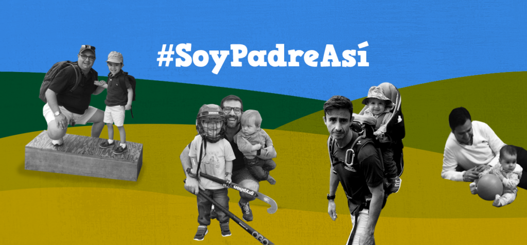 #SoyPadreAsí Conoce a papás que participan activamente en la crianza de sus hijos