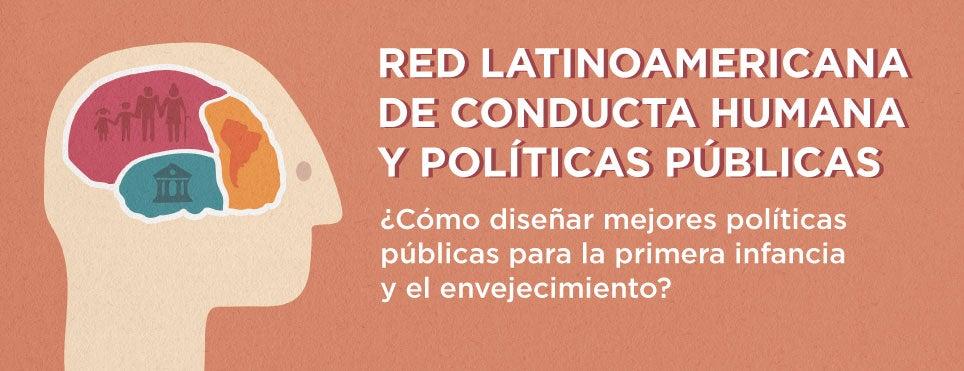 Red Latinoamericana de Conducta Humana y Políticas Públicas