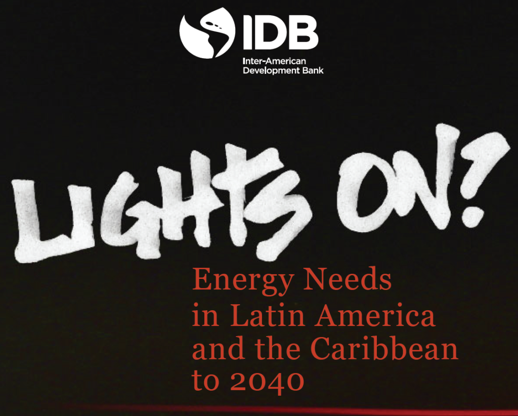 Lights on? How Much Energy is Enough to Power Latin America and the Caribbean Through 2040?