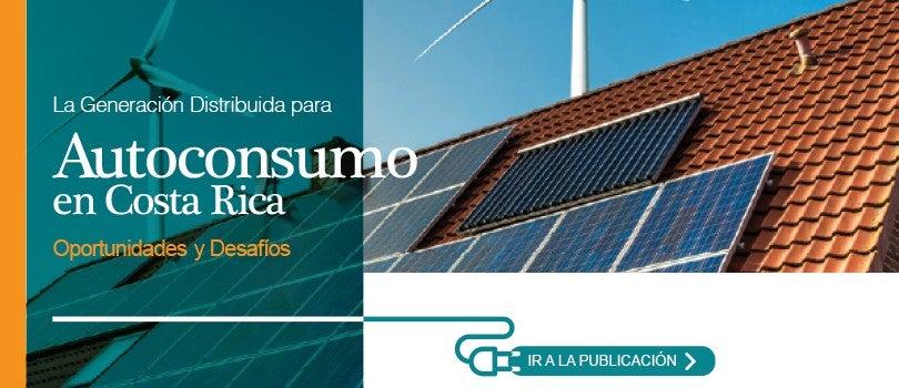 Generación distribuida para autoconsumo en Costa Rica