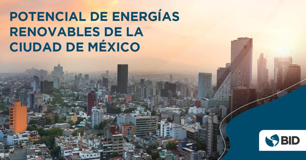 La energía solar, el potencial de la Ciudad de México