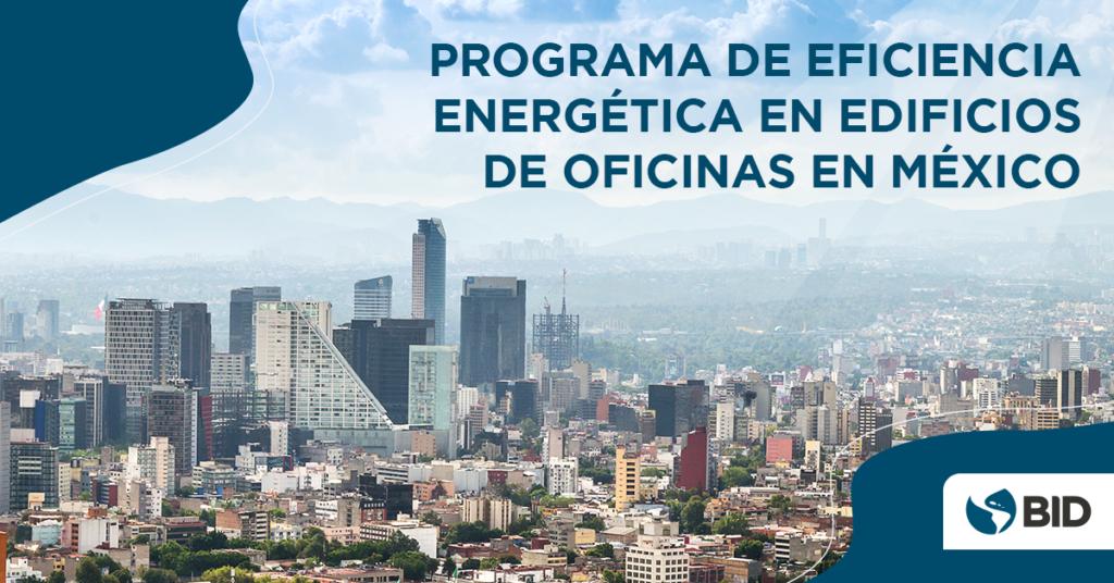¿Cómo hacer un programa innovador de eficiencia energética en edificios?