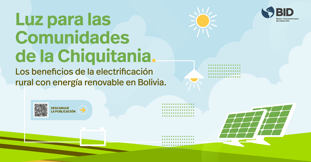 El impacto en el acceso a la energía eléctrica: el caso de la Chiquitanía