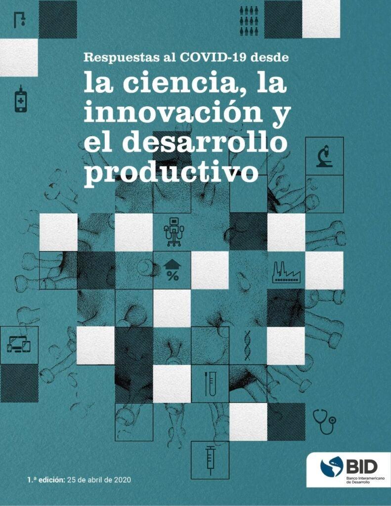 Respuestas al COVID-19 desde la ciencia, la innovación y el desarrollo productivo