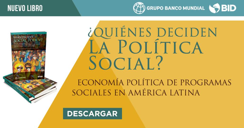 Quiénes deciden la política social?