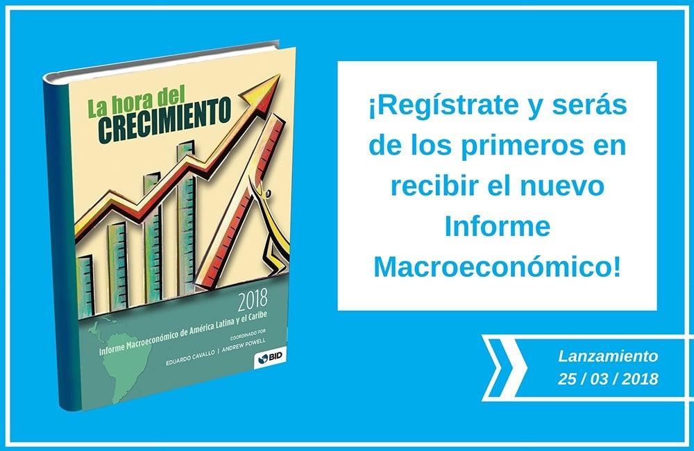Informe macroeconómico BID - La hora del crecimiento