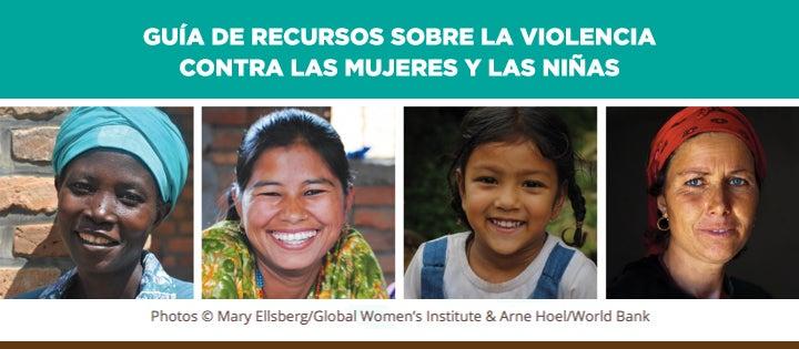 ¿Qué hacer acerca de la violencia contra las mujeres y niñas? Aquí tienes un punto de partida