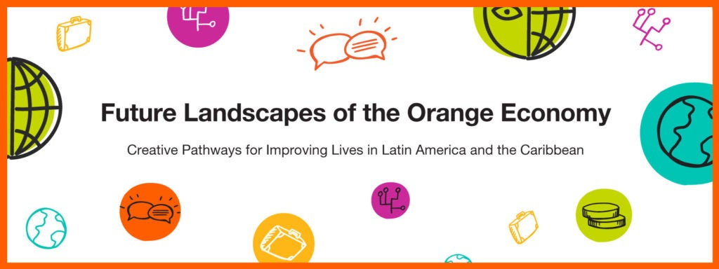 The Orange Economy: a good bet for the future