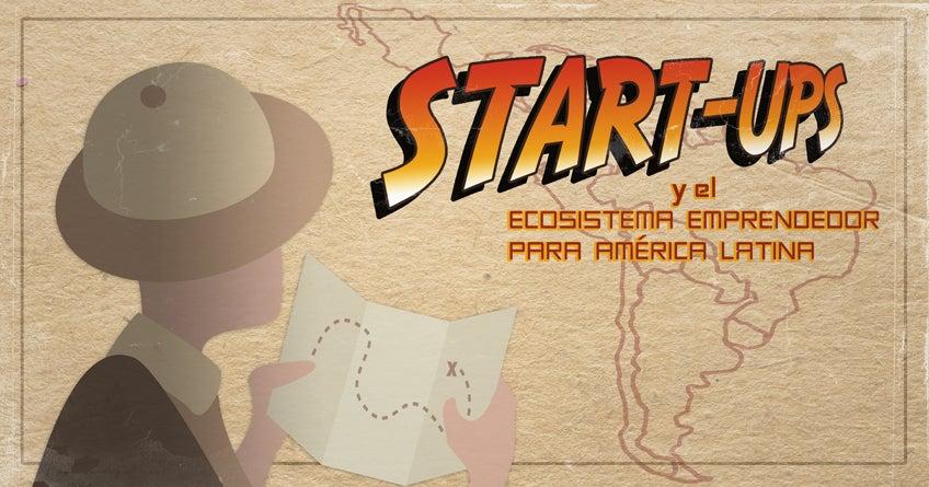 En búsqueda del tesoro escondido: el potencial de las startups en América Latina