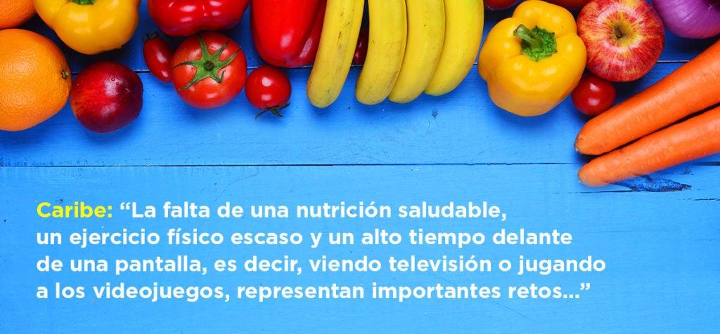 Desafíos de una nutrición saludable para los menores del Caribe