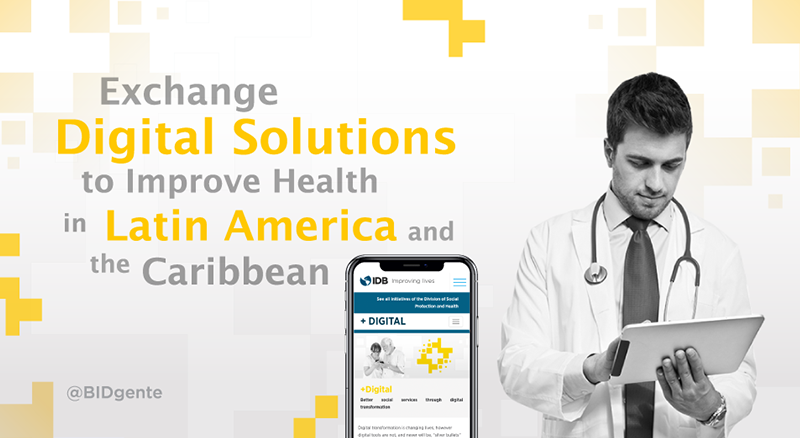 Exchange digital solutions to improve health in Latin America and the Caribbean