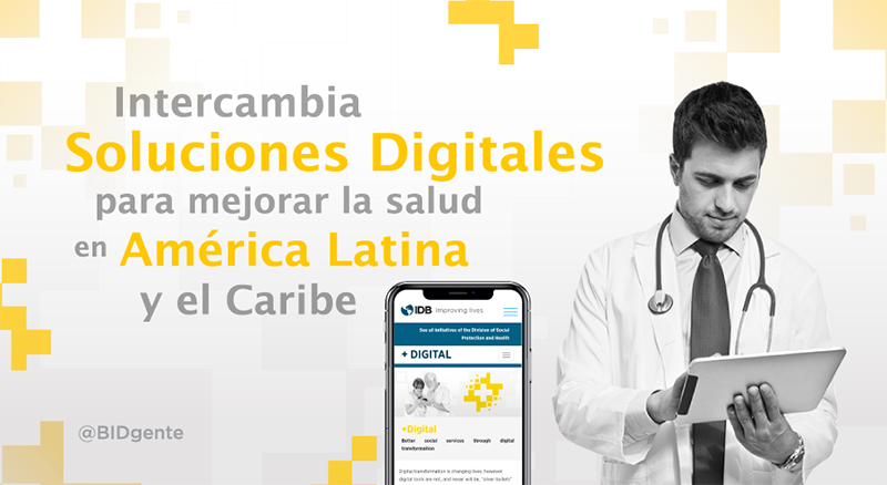 Intercambia soluciones digitales para mejorar la salud en América Latina y el Caribe