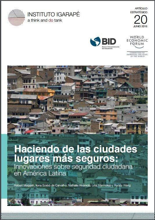 Seguridad Ciudadana: destacamos 5 buenas prácticas de las experiencias de 10 ciudades de América Latina