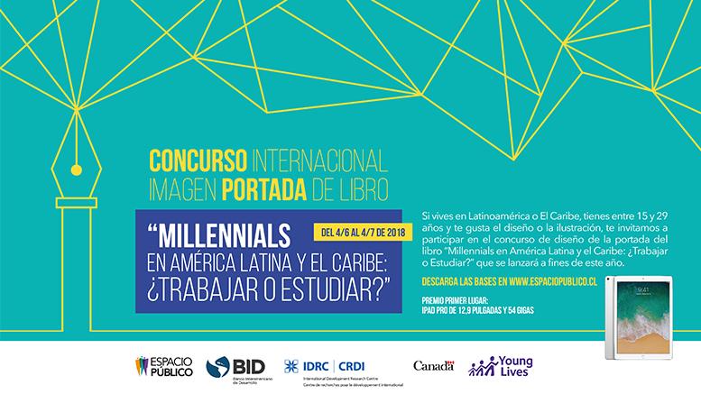 Concurso: ¿Qué significa para ti ser millennial en América Latina y el Caribe?